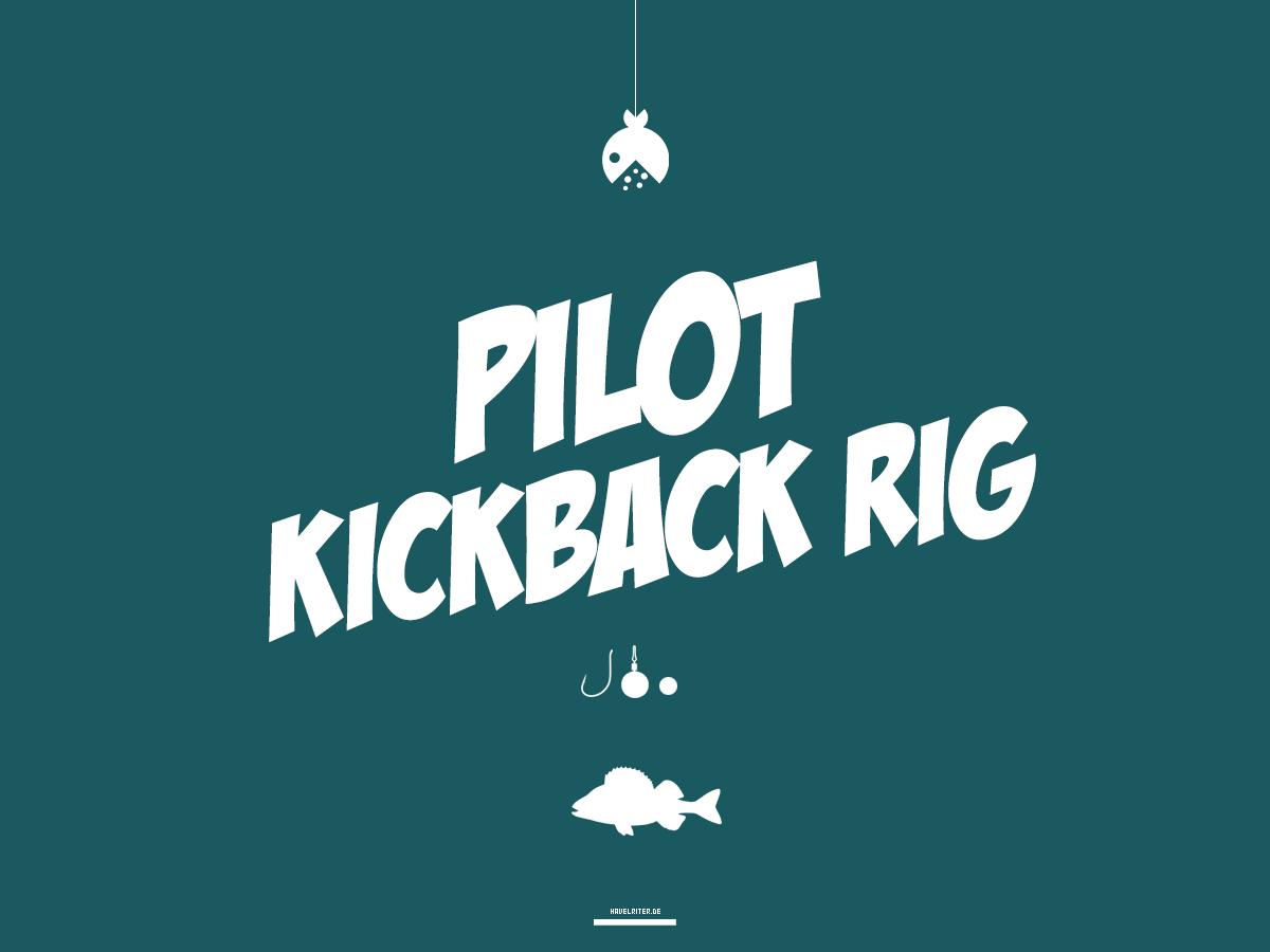 Pilot Kickback Rig