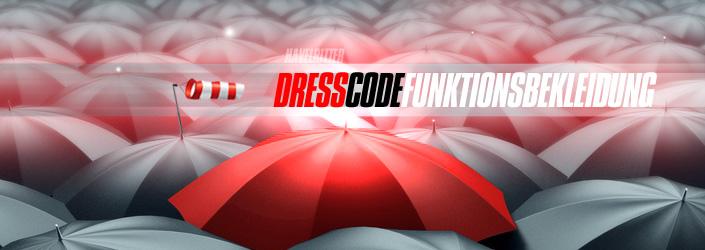 Dresscode Funktionsbekleidung
