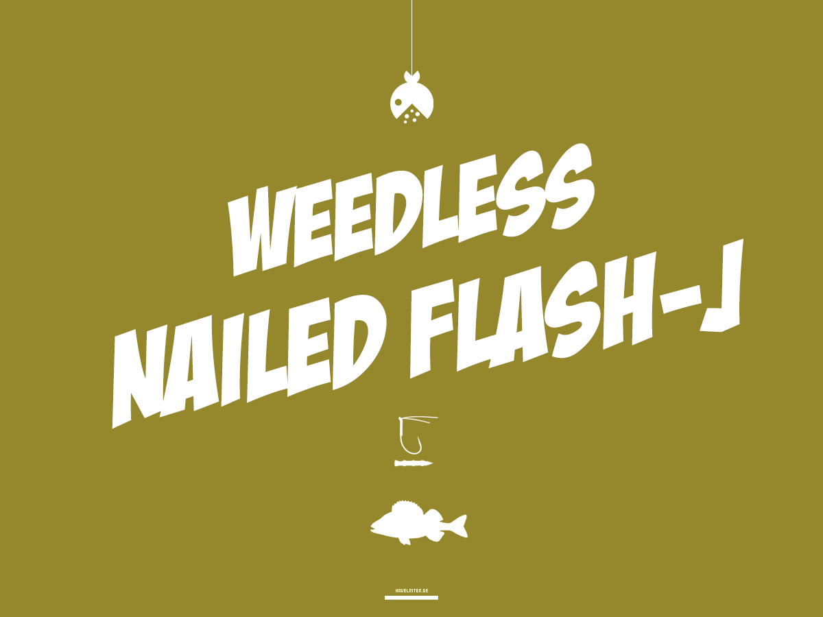 Weedless Nailed Flash J