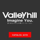 ValleyHill Katalog