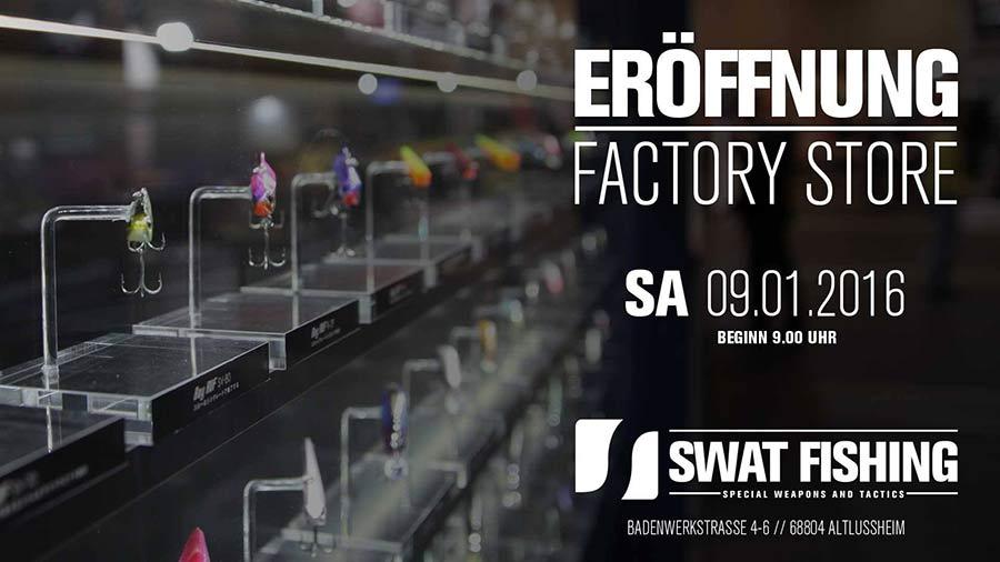SWAT Fishing Factory Store Eröffnung am 9.1.2016