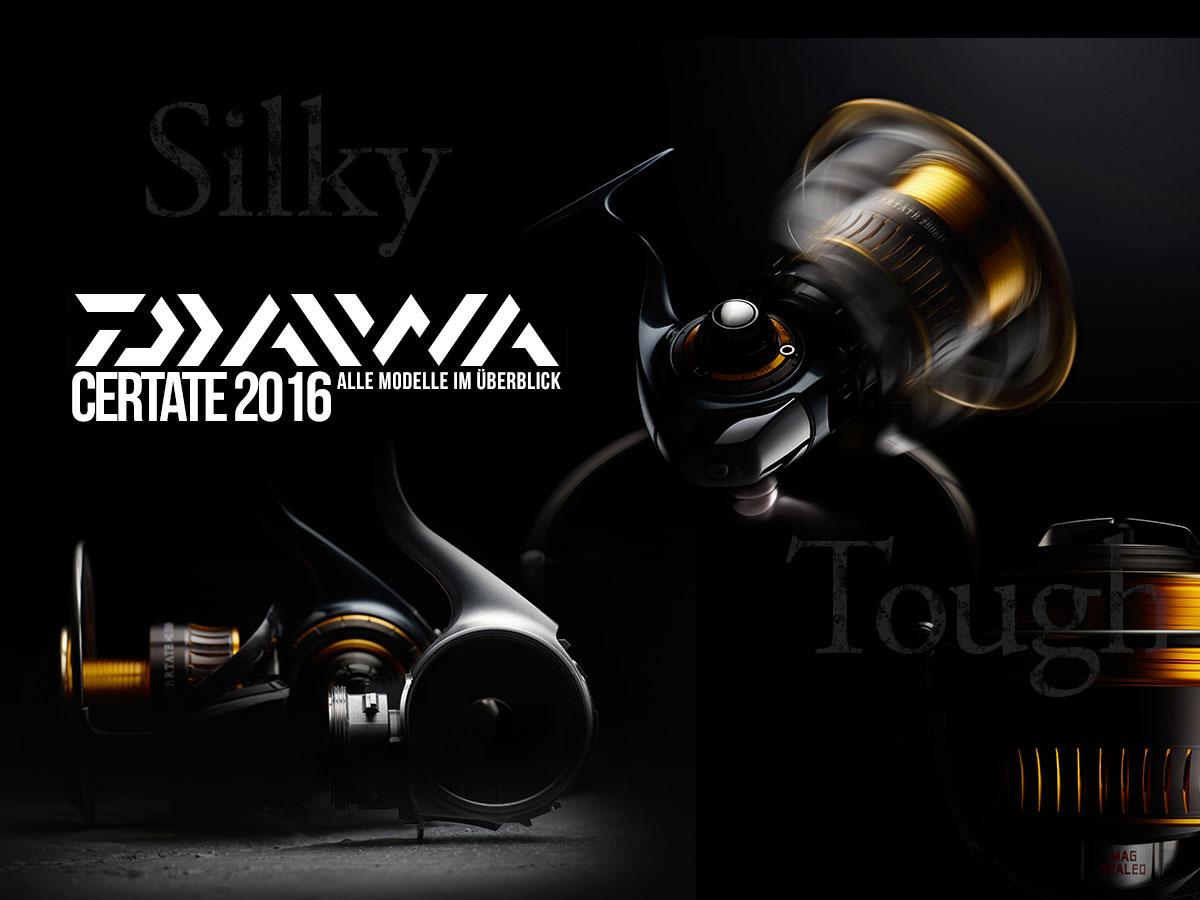 DAIWA Certate 2016 - Alle Modelle im Überblick